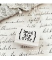 CLP Best Day Ever Rubber Stamp