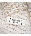 CLP Choose Love Rubber Stamp