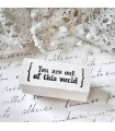 CLP You Are Out of This World Rubber Stamp