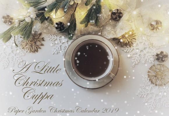 A Little Christmas Cuppa - Christmas Inspiration Calendar