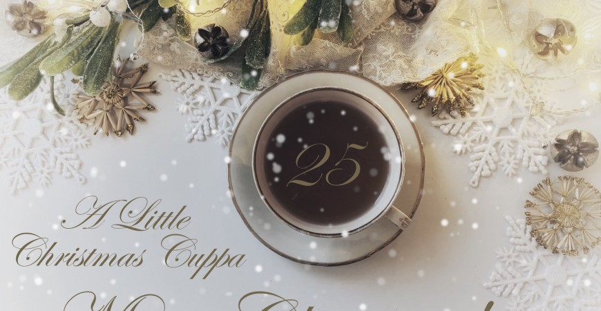 A Little Christmas Cuppa - 25