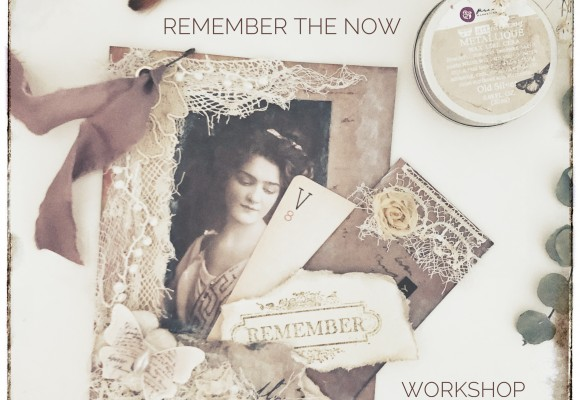"""Remember the Now"""